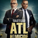 TV One's New True Crime Series ATL HOMICIDE Premieres Monday, July 9