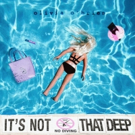 Olivia O'Brien Releases Debut EP 'It's Not That Deep' via Island Records Photo