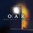 O.A.R. Announce New Single, Video, Album & Tour