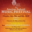 2nd Edition Of The American Sephardi Music Festival (Session) Opens On October 4-8
