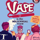 """""""Being Comedians, we had to poke holes."""" Director Casey Holloway and Musical Director L. Gamble discuss parodying a classic in VAPE at Sketchworks Comedy"""