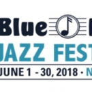 Sony Presents Blue Note Jazz Festival Announces 2018 Lineup