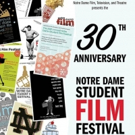 30th Annual Notre Dame Student Film Festival to Take Place January 25-27