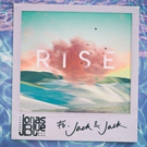 Jonas Blue Teams Up with Jack & Jack to Release New Single RISE