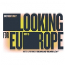 The Public Stages One Night Only Performance of LOOKING FOR EUROPE