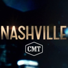 Country Music Drama NASHVILLE to End Following Sixth Season on CMT