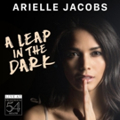 Arielle Jacobs' Live at Feinstein's/54 Below Album Now Available for Pre-Order