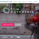 Pioneering Independent Distributor, Film Movement Launches New SVOD Service, FILM MOVEMENT PLUS