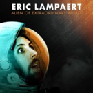 Eric Lampaert's ALIEN OF EXTRAORDINARY ABILITY Out 11/9