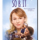 SO B IT Available on Digital HD, On Demand, and Blu-ray and DVD, 1/9