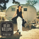 Country Music Royalty Hilary Williams Releases Debut Album MY LUCKY SCARS Today