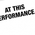 Lineup Announced for Latest Edition of AT THIS PERFORMANCE...
