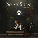 Sound Of The Sirens Announce New Album 'This Time'