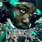 Meek Mill Releases New Album, CHAMPIONSHIPS Photo