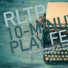 RLTP Announces 10-Minute Play Fest