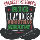EBENEZER SCROOGE'S BIG PLAYHOUSE CHRISTMAS SHOW Opens Tonight at Bucks County Playhouse