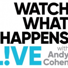 Scoop: Upcoming Guests on WATCH WHAT HAPPENS LIVE WITH ANDY COHEN on Bravo Photo