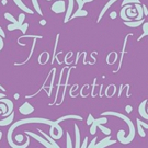 TOKENS OF AFFECTION Comes To Black Hills Playhouse 6/8