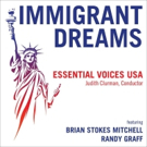 IMMIGRANT DREAMS Featuring Randy Graff and Brian Stokes Mitchell is Now Available