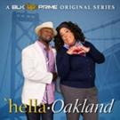 BLK PRIME Announces a New Original Series, HELLA-OAKLAND