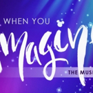 Encore Performing Arts Kicks-off 2019 Shows With WHEN YOU IMAGINE: THE MUSIC OF DISNEY