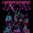 French Synthwave Icon Carpenter Brut Announces October UK Tour