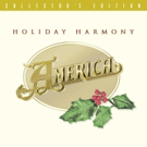 America Releases Christmas Album 'Holiday Harmony'