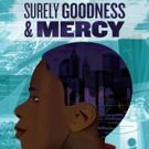 Bid Now on 2 House Seats to SURELY GOODNESS AND MERCY at the Keen Company Photo