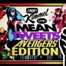 VIDEO: Check Out Sneak Peek of AVENGERS: INFINITY WAR Cast Reading Mean Tweets on JIMMY KIMMEL LIVE