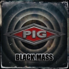 <PIG> Releases 'Black Mass' Today Just in Time for the Holidays, Covers LAST CHRISTMAS