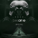 HOSH Announces New Compilation Series, 'Become One'