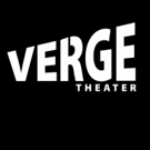Verge Theater Brings Energy and Laughs In November