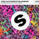 Futuristic Polar Bears Team Up with Yves V for Their New Anthem RUNNING WILD Photo