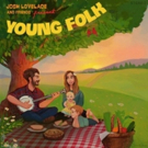 Josh Lovelace's 'Young Folk' Reaches #1 on iTunes Singer/Songwriter Albums Chart