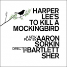 Tickets Are Now On Sale For TO KILL A MOCKINGBIRD on Broadway