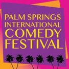 The Palm Springs International Comedy Festival Continues This Weekend Photo