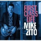 Mike Zito Announces FIRST CLASS LIFE Tour, Record Release Concert at Atomic Cowboy Pavillion