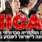 CHICAGO Playing At Tel Aviv Cultural Hall This Year!