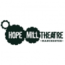 Trio of Ground-Breaking Plays Set for Early 2018 at Hope Mill Theatre