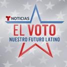 Noticias Telemundo Announces Details of EL VOTO, NUESTRO FUTURO LATINO Photo