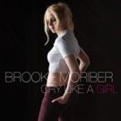 Singer/Songwriter Brooke Moriber Releases New Single CRY LIKE A GIRL Photo