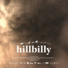 New Documentary HILLBILLY Set To Screen at San Francisco Docfest June 8 & 10 Photo