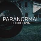 Season Three of PARANORMAL LOCKDOWN Returns on December 4