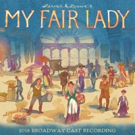 BWW Album Review: MY FAIR LADY Is Beyond 'Loverly'