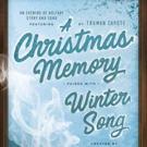 A CHRISTMAS MEMORY & WINTER SONG at The Armory this Holiday Season