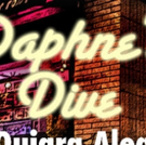 DAPHNE'S DIVE to Celebrate Opening Weekend 4/5!