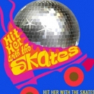 Free Cast Recording Available for New Musical HIT HER WITH THE SKATES Photo