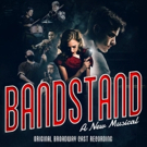 BANDSTAND Cast Album Now Available to Stream on Spotify Photo