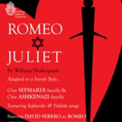Jewish Adaptation of ROMEO AND JULIET to Make World Premiere