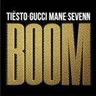 Tiesto Drops 'Boom' Collaboration with Gucci Mane & Sevenn